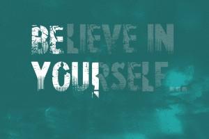 motivational wallpaper believe in you