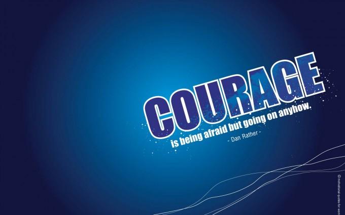 motivational wallpaper courage