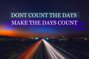 motivational wallpaper makes the days count