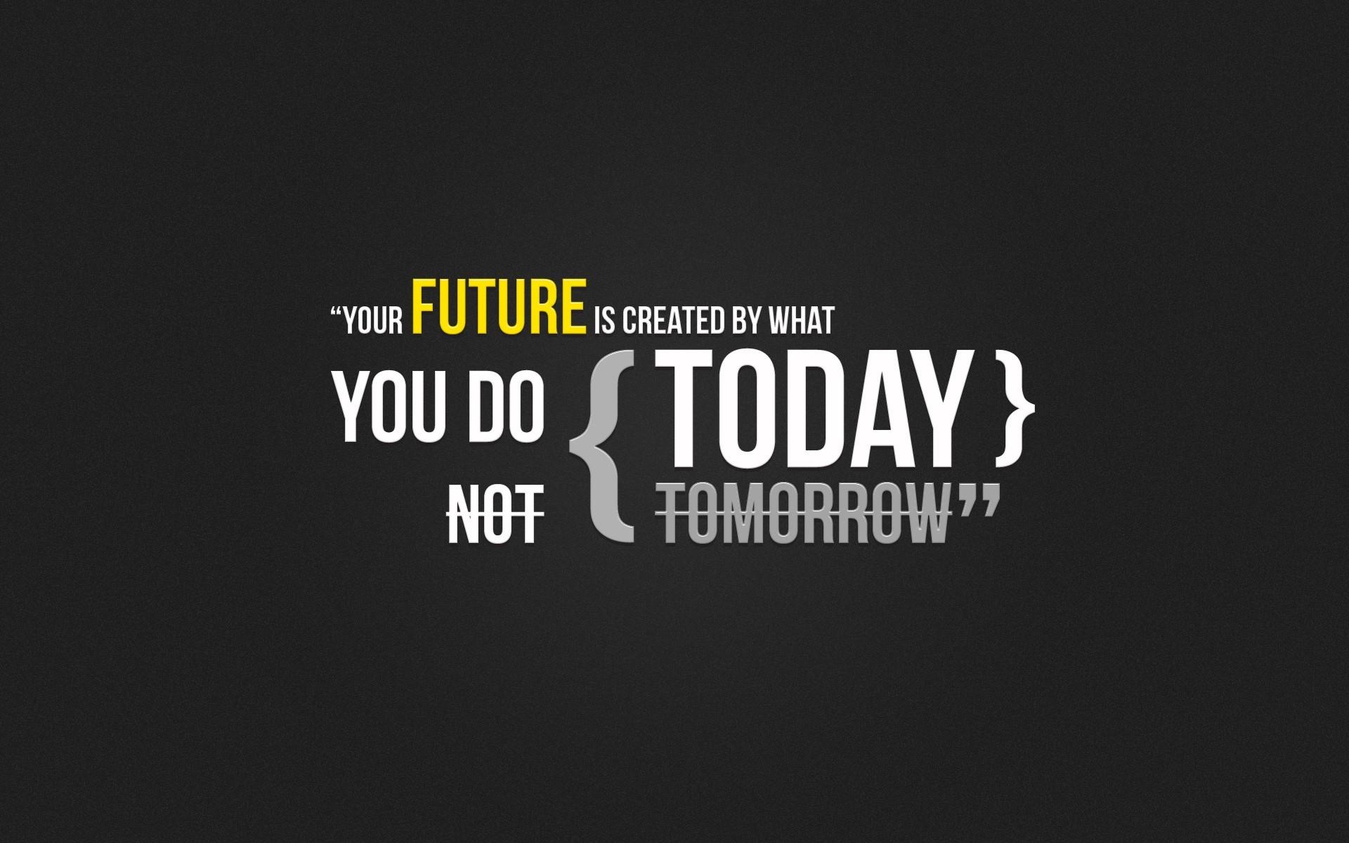 motivational wallpaper today matters