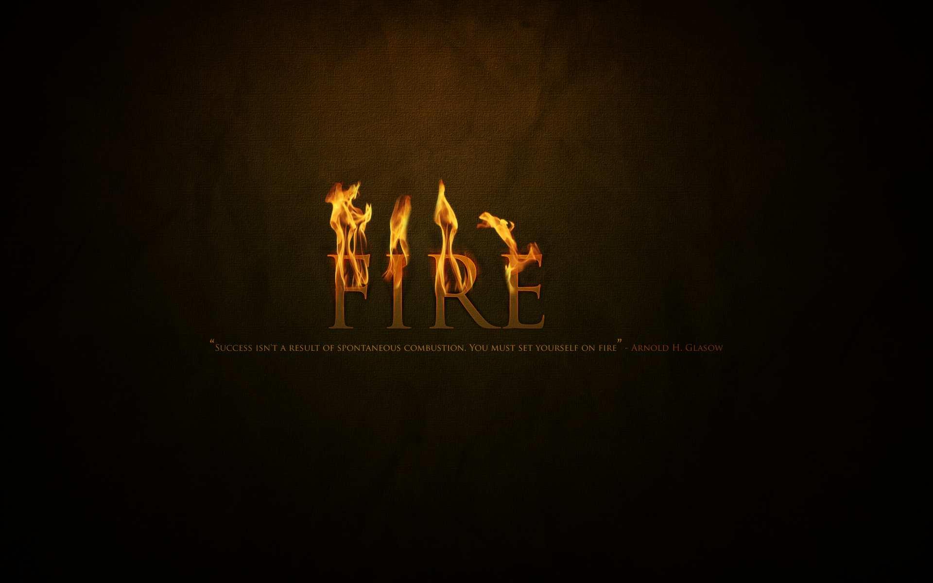 Fire Wallpaper Quotes Hd Desktop Wallpapers 4k Hd